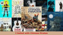 PDF Download  I Sailed with Chinese Pirates PDF Full Ebook