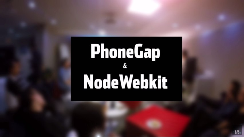 [Meet-Up] PhoneGap & NodeWebKit