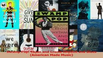 PDF Download  Swamp Pop Cajun and Creole Rhythm and Blues American Made Music PDF Full Ebook