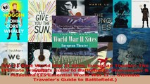 PDF Download  The 25 Best World War II Sites European Theater The Ultimate Travelers Guide to Download Online