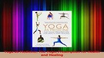 Read  Yoga as Medicine The Yogic Prescription for Health and Healing Ebook Free