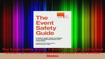 PDF Download  The Event Safety Guide A Guide to Health Safety and Welfare at Live Entertainment Events Download Online