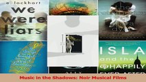 PDF Download  Music in the Shadows Noir Musical Films PDF Online