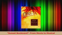 PDF Download  Sunset Boulevard From Movie to Musical PDF Full Ebook