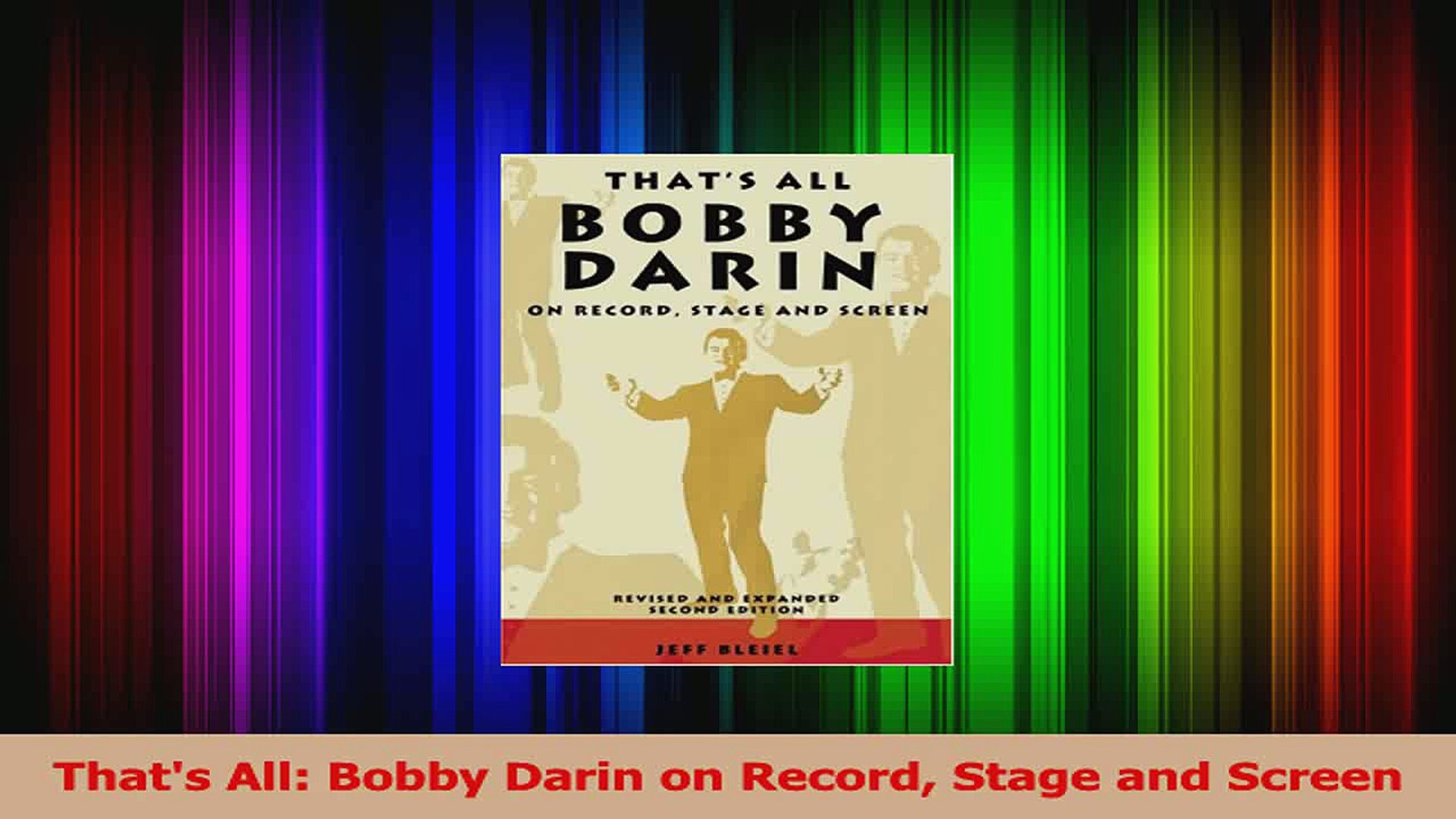 PDF Download  Thats All Bobby Darin on Record Stage and Screen Read Online
