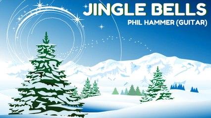Phil Hammer - Jingle Bells - Christmas Song for Guitar