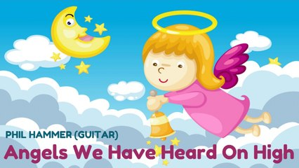 Phil Hammer - Angels We Have Heard On High - Christmas Song for Guitar