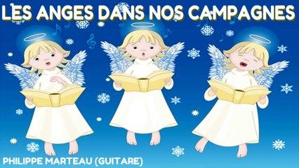 Philippe Marteau - Les anges dans nos campagnes - Les plus beaux airs de Noël à la guitare