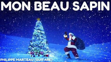 Philippe Marteau - Mon beau sapin - Les plus beaux airs de Noël à la guitare