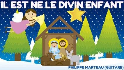 Philippe Marteau - Il est né le Divin Enfant - Les plus beaux airs de Noël à la guitare