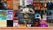 Read  Bound for Hell The Bound Trilogy Book 1 Volume 1 EBooks Online