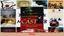 PDF Download  Troubleshooting the Cast An Expert Dianoses of 32 Common Casting Problems and Shows How Read Full Ebook