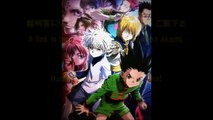 Hunter X Hunter 動画紹介3 Hunter X Hunter Animation introduction 3