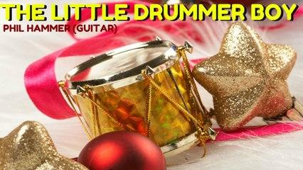 Phil Hammer - The Little Drummer Boy - Christmas Song for Guitar