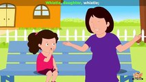 Whistle, daughter, whistle – Nursery Rhyme with Karaoke