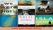 Read  Some Like It Wilder The Life and Controversial Films of Billy Wilder Screen Classics PDF Online
