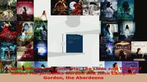Read  Liberal Hearts and Coronets The Lives and Times of Ishbel Marjoribanks Gordon and John PDF Free