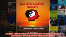 Holistic Mental Health A Comparison of Traditional and Alternative Treatments for Mental