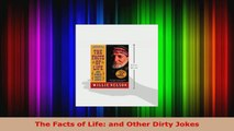 Read  The Facts of Life and Other Dirty Jokes EBooks Online