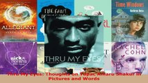 Read  Thru My Eyes Thoughts on Tupac Amaru Shakur in Pictures and Words EBooks Online