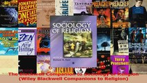 Download  The Blackwell Companion to Sociology of Religion Wiley Blackwell Companions to Religion PDF Free