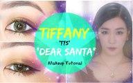Tiffany 'TTS 소녀시대-태티서' - Dear Santa Makeup Tutorial