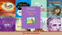 Read  Starting Out Reflections for Young People Reflections for the Family EBooks Online