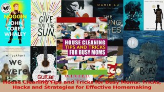 House Cleaning Tips and Tricks for Busy Moms Tricks Hacks an