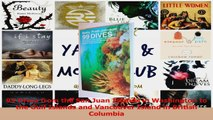 Read  99 Dives from the San Juan Islands in Washington to the Gulf Islands and Vancouver Island PDF Online