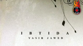 Yasir Ibtida Phir koi aaya