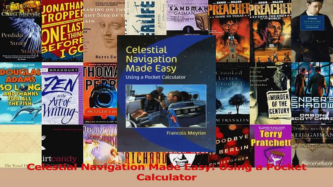 Download Celestial Navigation Made Easy Using a Pocket Calculator Ebook Free