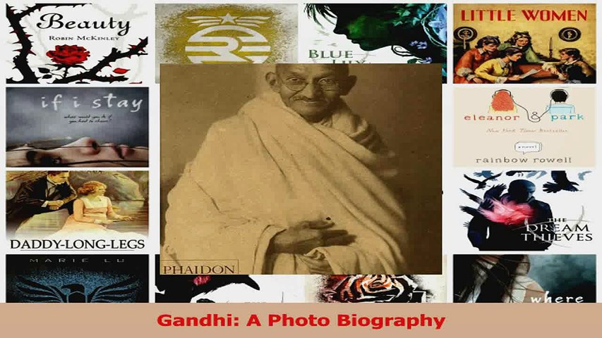 PDF Download  Gandhi A Photo Biography PDF Full Ebook