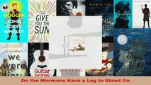 Read  Do the Mormons Have a Leg to Stand On PDF Free