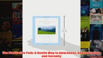 The Meditative Path A Gentle Way to Awareness Concentration and Serenity