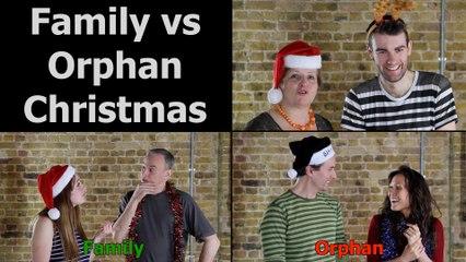 Family vs Orphan Christmas
