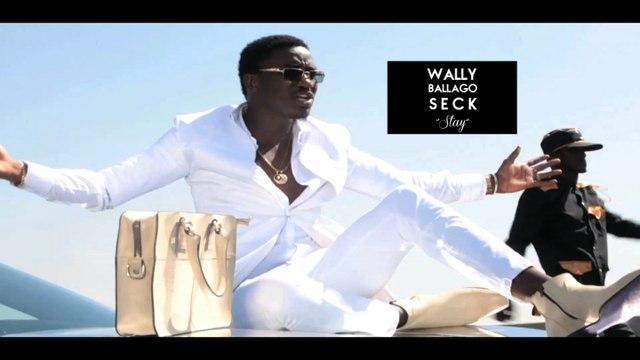 Wally Ballago Seck - Nouveau clip: STAY