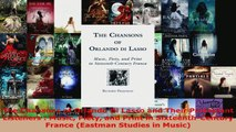 Download  The Chansons of Orlando Di Lasso and Their Protestant Listeners  Music Piety and Print in Ebook Free