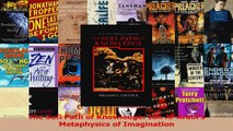 PDF Download  The Sufi Path of Knowledge Ibn AlArabis Metaphysics of Imagination Read Online
