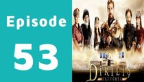 Dirilis Episode 53 Full on Hum Sitaray in High Quality