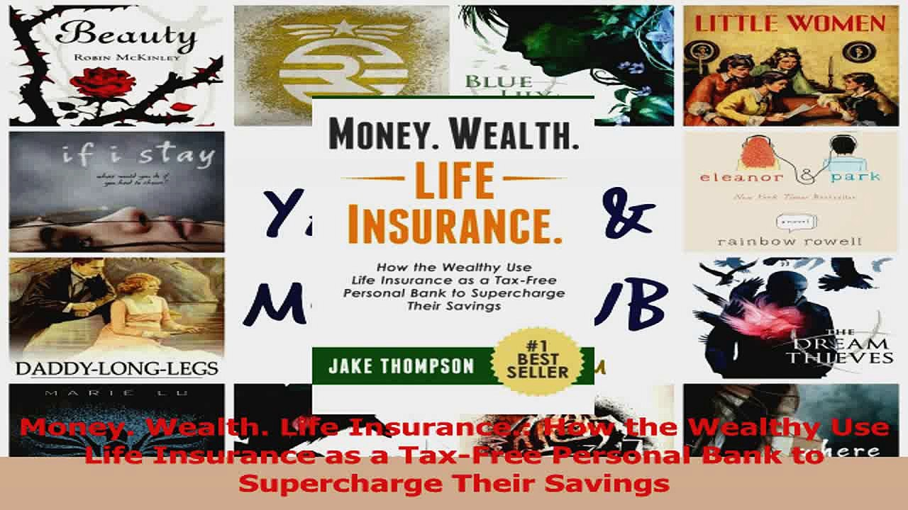 PDF Download Money Wealth Life Insurance How the Wealthy ...