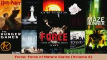 Read  Force Force of Nature Series Volume 6 EBooks Online