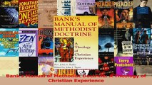 Read  Banks Manual of Methodist Doctrine A Theology of Christian Experience PDF Online