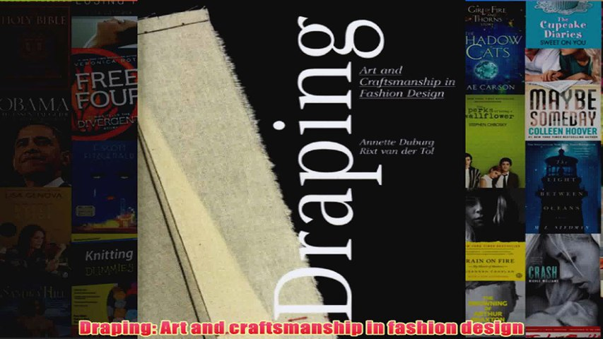 Draping Art And Craftsmanship In Fashion Design Video Dailymotion