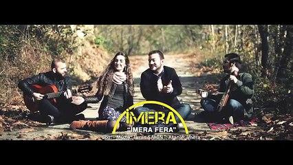 İMERA - İmera Fera (Gün Işığım)