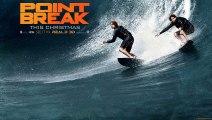Soundtrack Point Break (Theme Song) Trailer Music Point Break (2015)