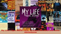 PDF Download  My Life Eiger North Face Grandes Jorasses and other Adventures PDF Full Ebook