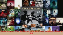 Read  Gene Krupa The Pictorial Life of a Jazz Legend Book  CD Ebook Free