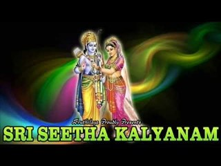 Srimath Valmiki Ramayanam - Sri Seetha Kalyanam