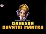 Ganesha Gayatri Mantra