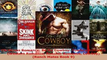 Read  Christmas Romance Be My Cowboy Cowboy Romance Western Romance Rancher Romance Cowboy Ebook Online